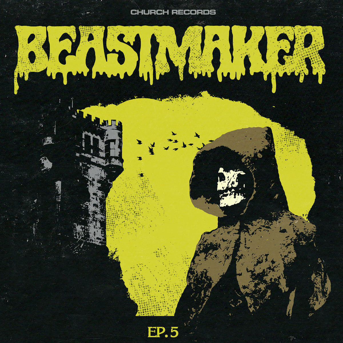 Beastmaker EP-5 Shut Eye Knights That Came From Hell Who I Am Buried Alive