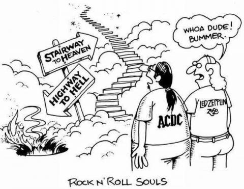 Apparently Led Zeppelin Listeners go to Heaven, ACDC Listeners Go to Hell